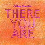 Lisbee Stainton 'There You Are'