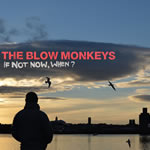 THE BLOW MONKEYS' NEW ALBUM AND SINGLE SET FOR SAME DAY RELEASE
