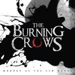 THE BURNING CROWS RETURN WITH NEW ALBUM, MURDER AT THE GIN HOUSE