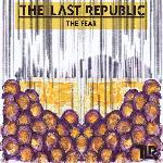 The Last Republic - 'The Fear' single sleeve artwork.jpg